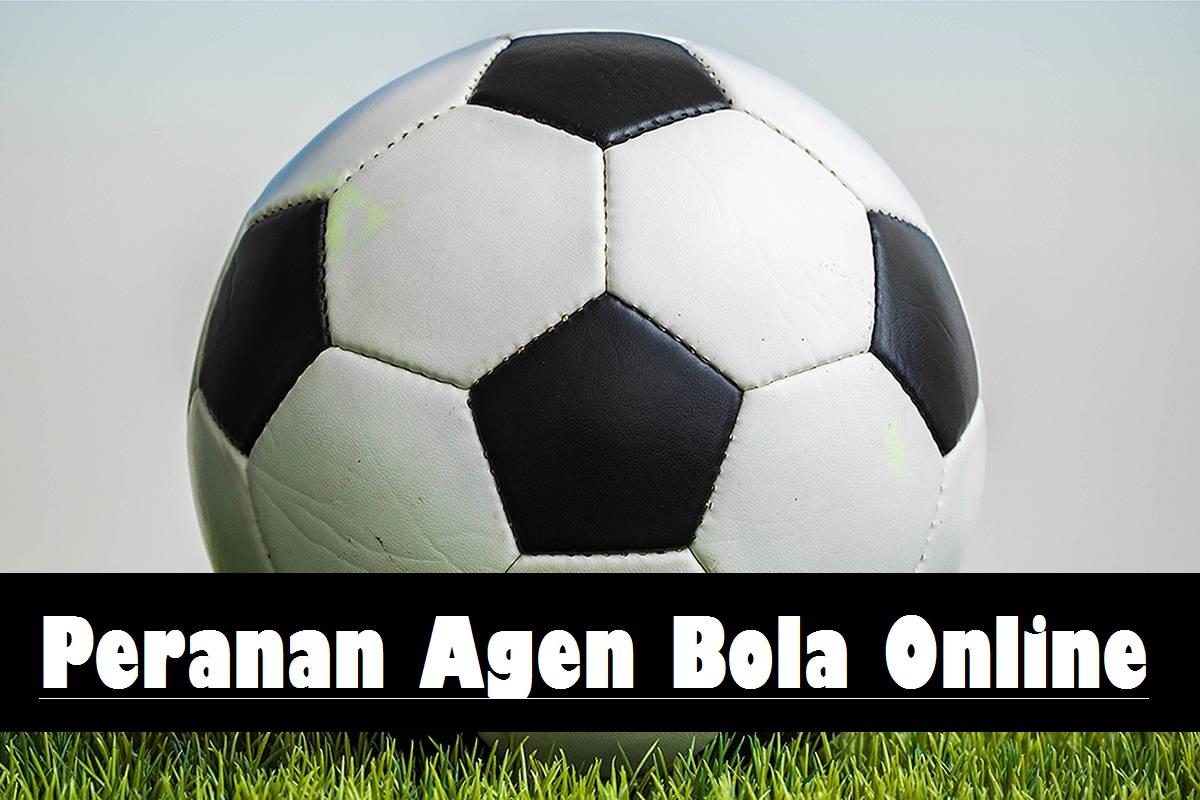 Peranan Agen Bola Online