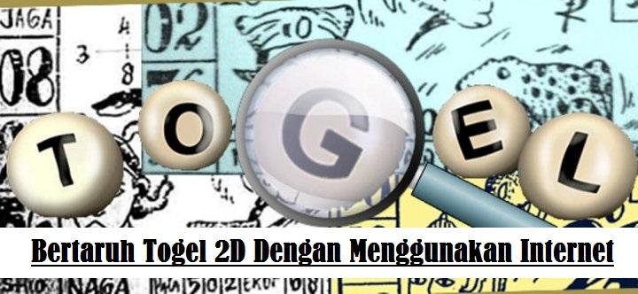Bertaruh Togel 2D Dengan Menggunakan Internet